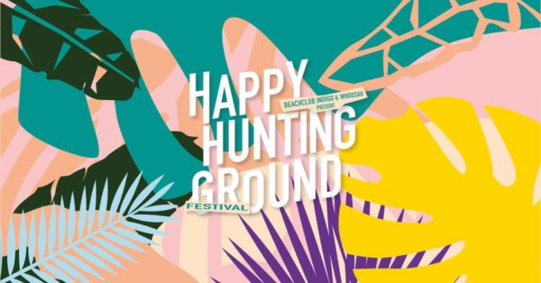HAPPY HUNTING GROUND FESTIVAL- MY BABY SON MIEUX SPLENDID and more