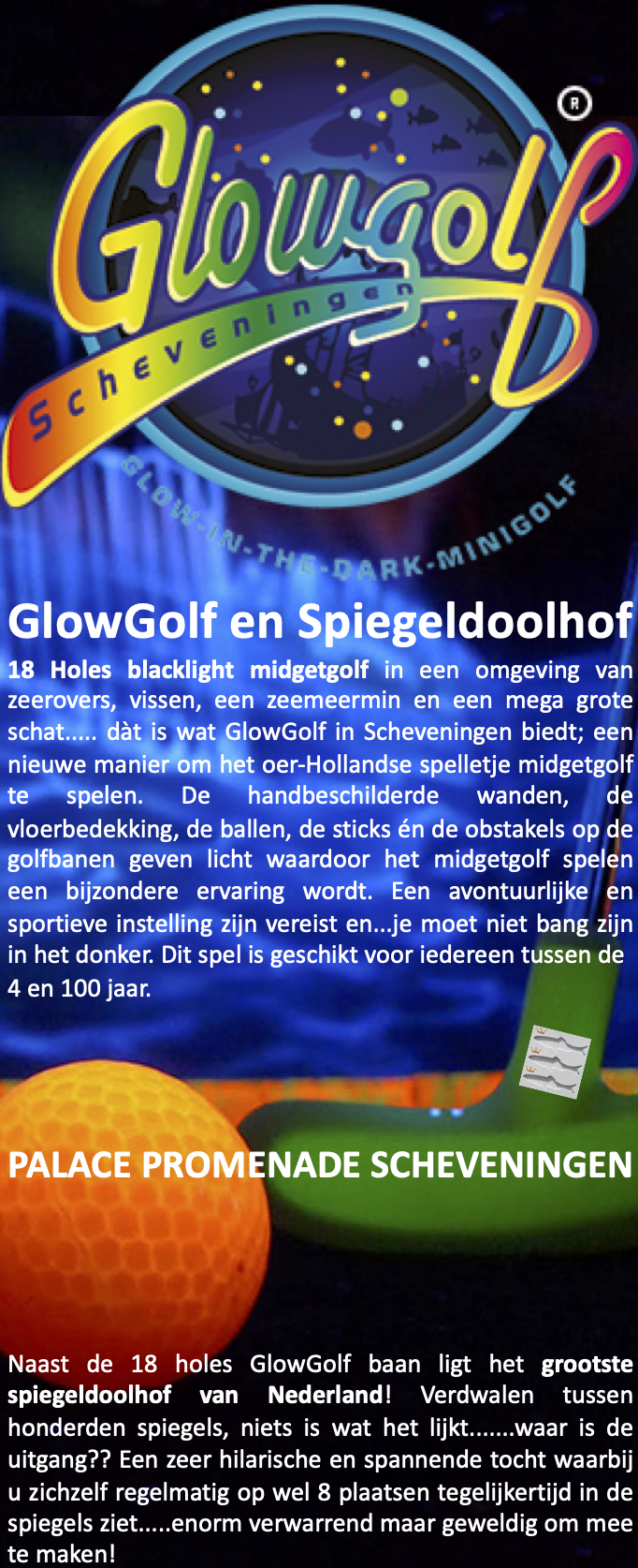 GlowGolf in the Dark Scheveningen SpiegelDoolhof Palace Promenade