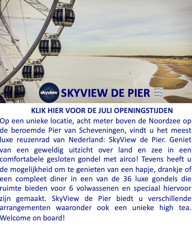 SkyView De Pier Scheveningen Dutch Wheels JULI